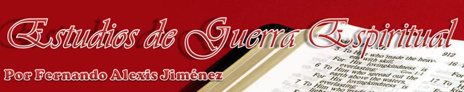 GUERRA ESPIRITUAL - Fernando Alexis Jiménez