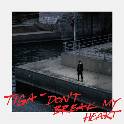 Tiga - Don't Break My Heart