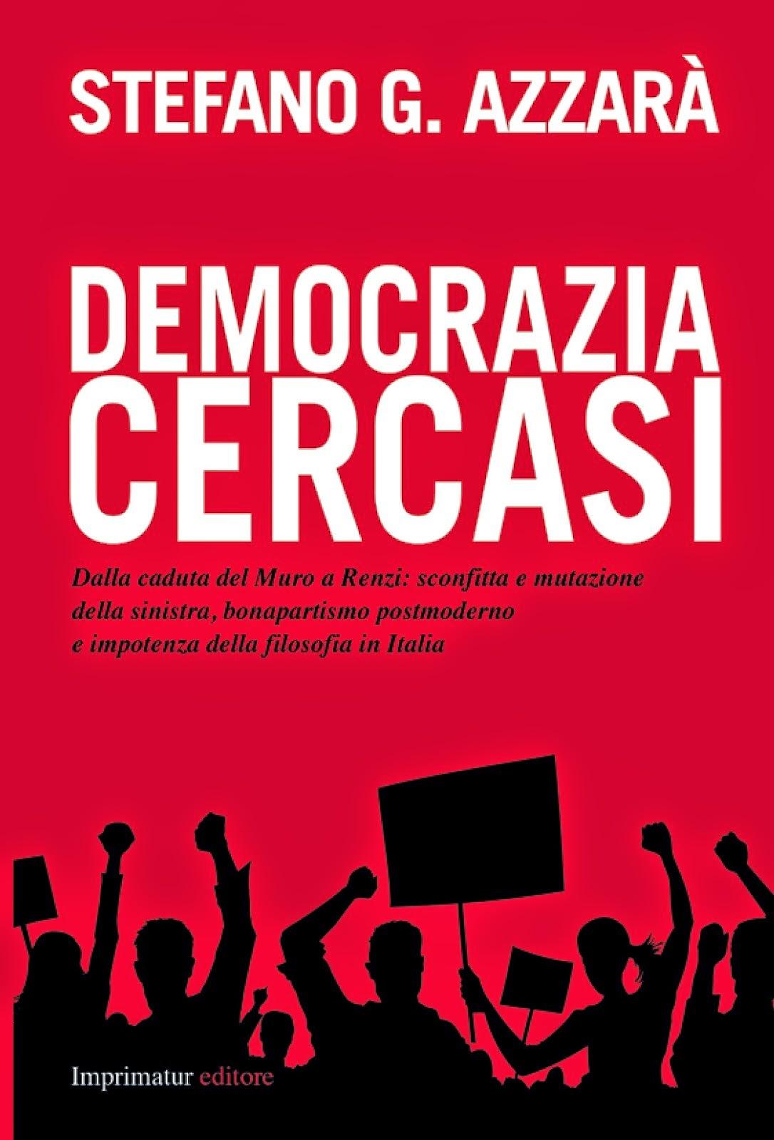 Democrazia cercasi: dai primi di settembre in libreria