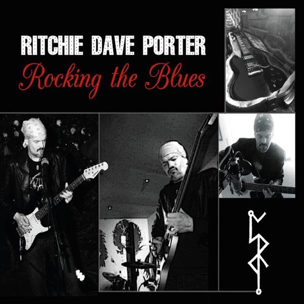 Ritchie Dave Porter'Rocking the Blues'