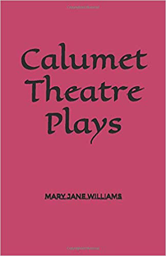 New plays by Mary Jane Willliams