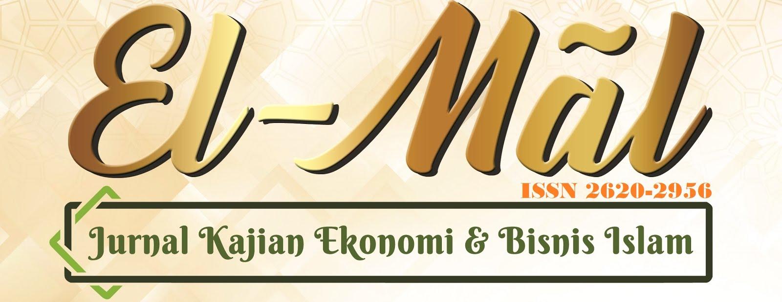 El-Mấl: Jurnal Kajian Ekonomi & Bisnis Islam