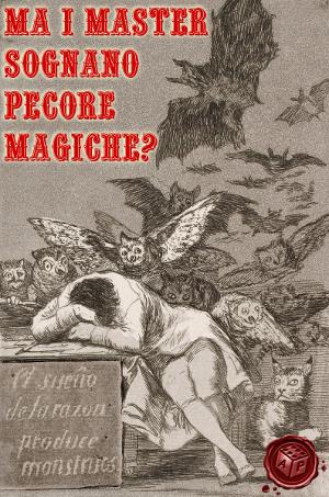 Ma i Master Sognano Pecore Magiche?