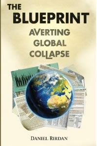 daniel rirdan the blueprint - averting global collapse