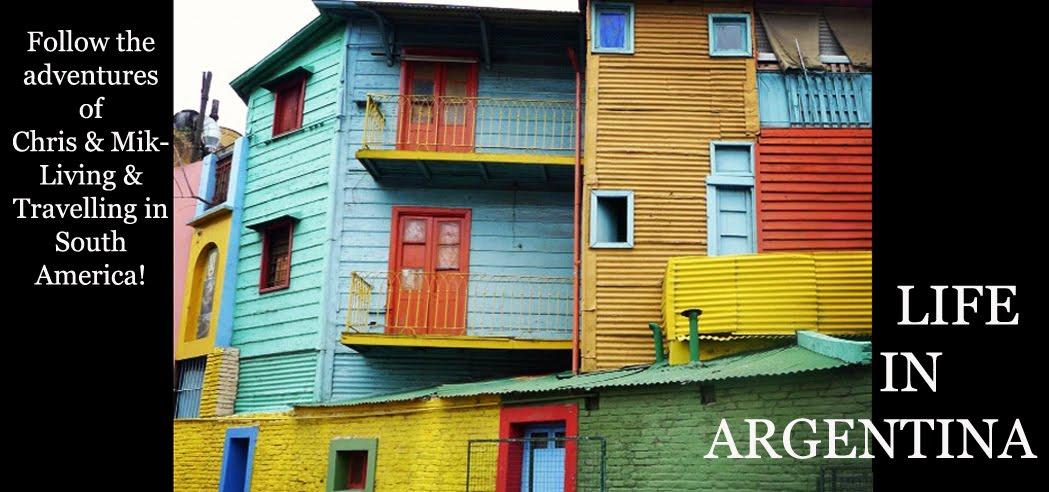 Life In Argentina