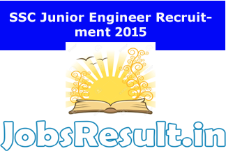 SSC Junior Engineer Recruitment 2015