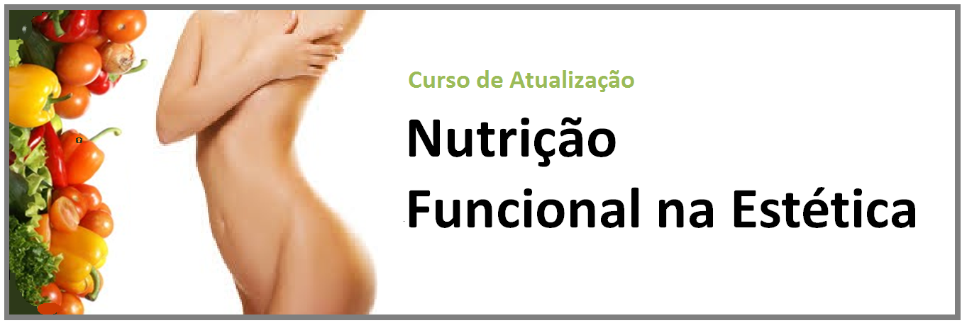 http://www.clinicanutrissoma.com/2014/02/curso-de-nutricao-funcional-na-estetica.html