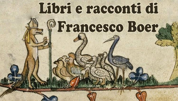Libri e racconti di Francesco Boer