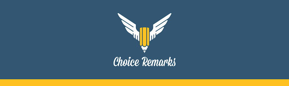 Choice Remarks