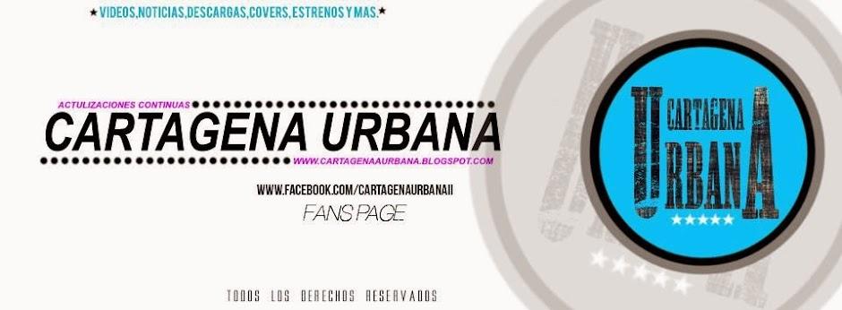 Www.CartagenaUrbana.Com || Actualizaciones Continuas...