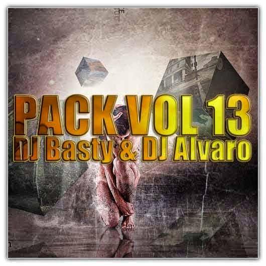 Pack Vol.13 - Dj Basty Ft. Dj Alvaro (2013)