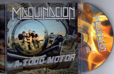 MAQUINACION-   A Todo Motor