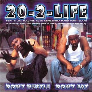 20-2-Life - Don't Hustle Don't Eat (2000) Flac
