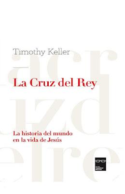 Timothy Keller-La Cruz Del Rey-