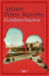 Ranking semanal. Número 9: Hombres buenos, de Arturo Pérez-Reverte.