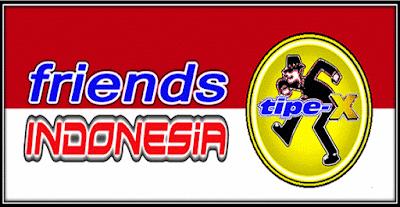MUSIK ONLINE TIPE X - INDONESIA SAYANG
