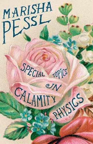 Pessl Marisha * Special Topics In Calamity Physics * 1st 1st Book - SIGNED