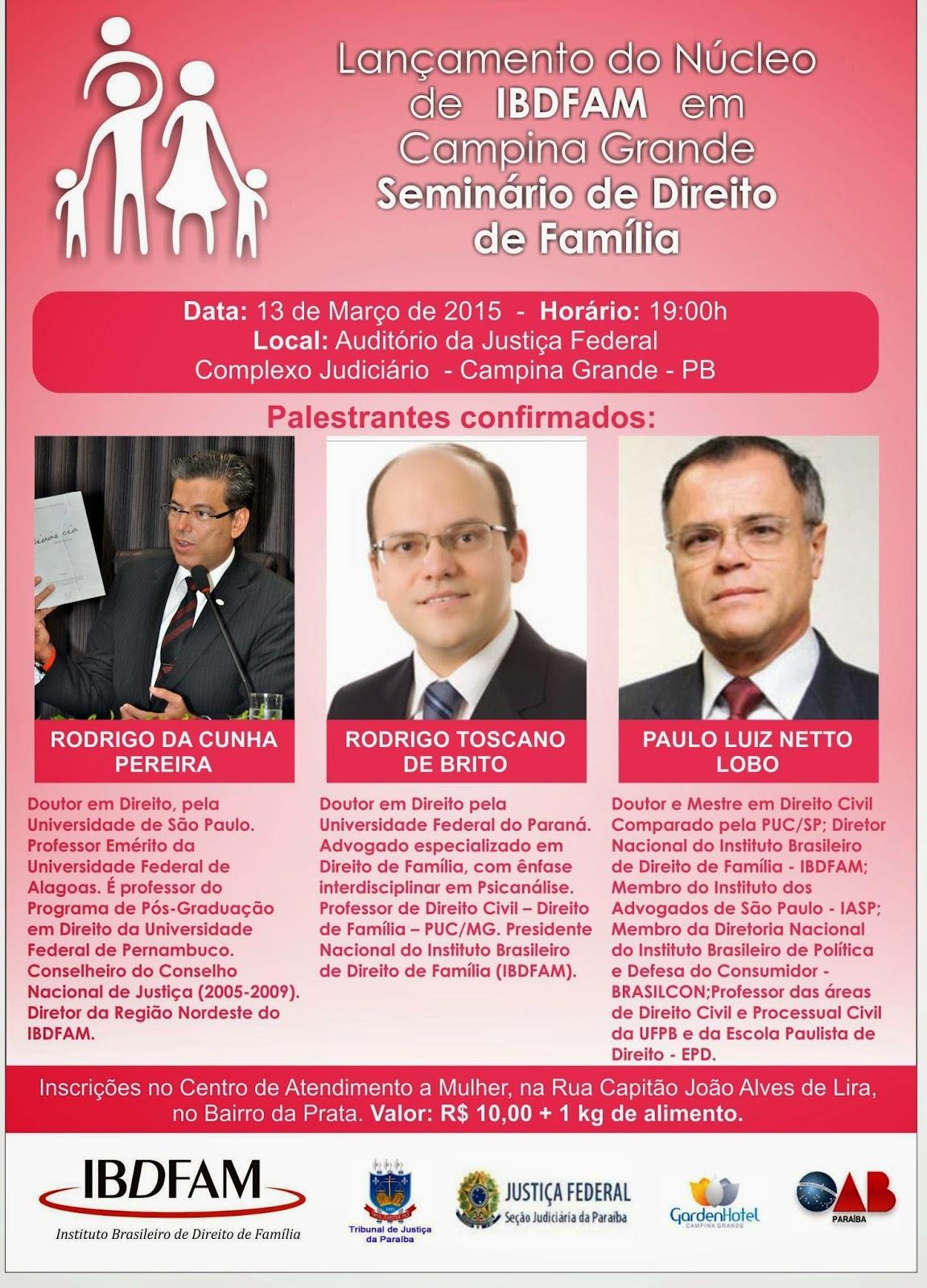 """Seminário de Direito de Família em Campina Grande - PB. Tema:  """"Judicialização das Relações de Família"""""""