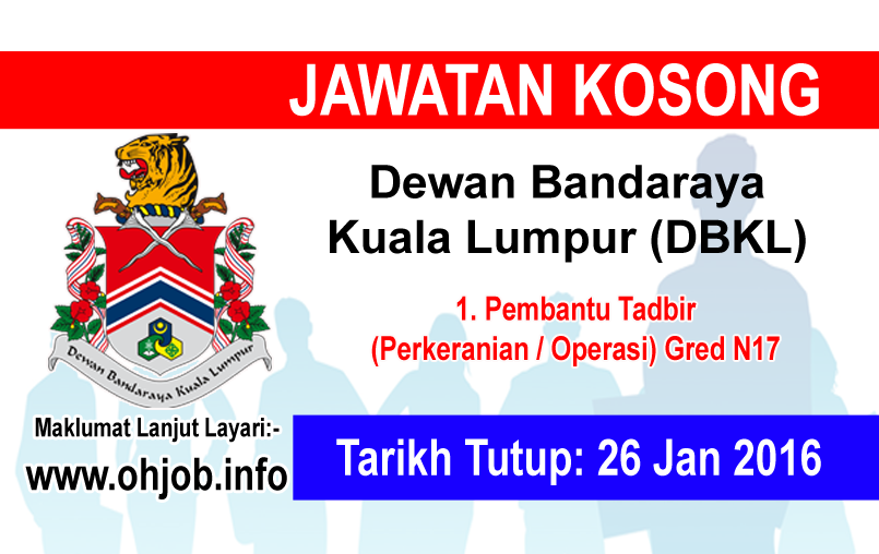 Jawatan Kerja Kosong Dewan Bandaraya Kuala Lumpur (DBKL) logo www.ohjob.info januari 2016
