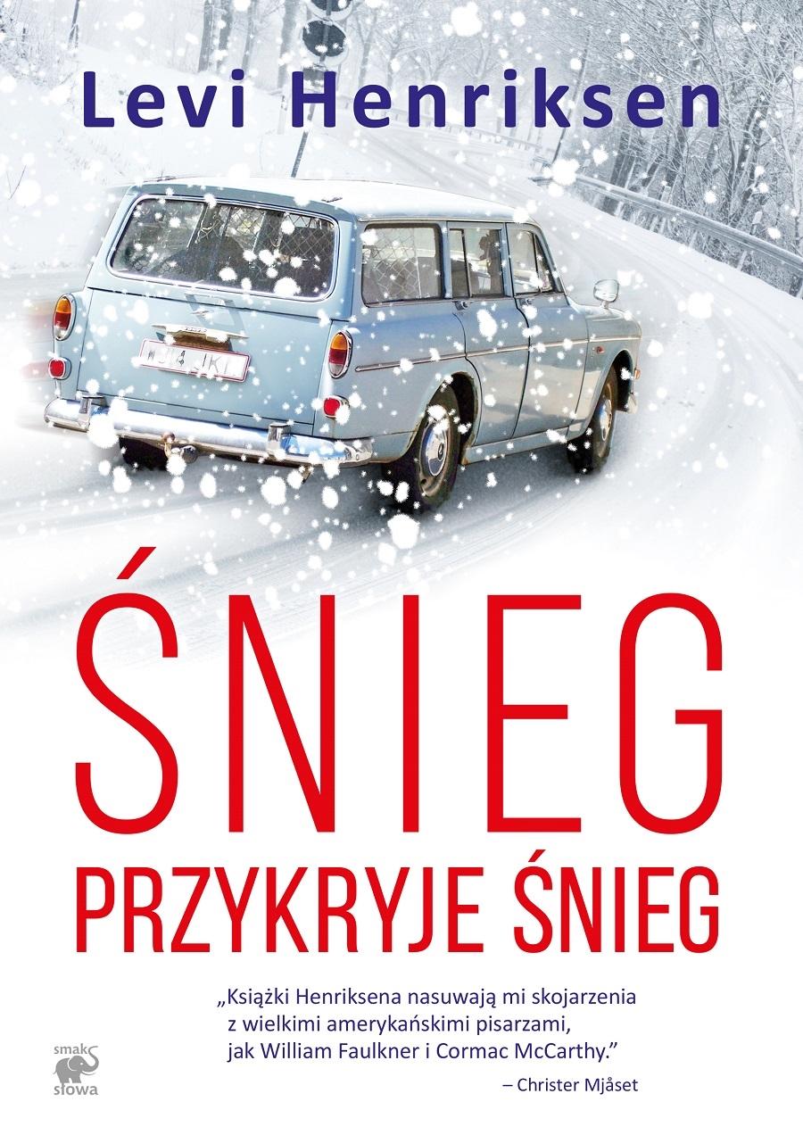 """Levi Henriksen """"Śnieg przykryje śnieg"""""""