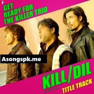 Kill Dill 2014 Mp3 Free Download Songs.Pk Album