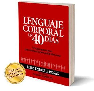 lenguaje corporal en 40 dias jesus enrique rosas libro Lenguaje Corporal En 40 Días   Jesús Enrique Rosas [Libro]
