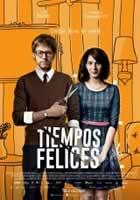 Ver Tiempos Felices Online Gratis película en Latino