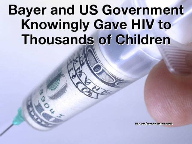 Bayer and US Government Knowingly Gave HIV to Thousands of Children
