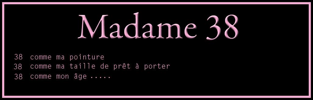 Madame 38