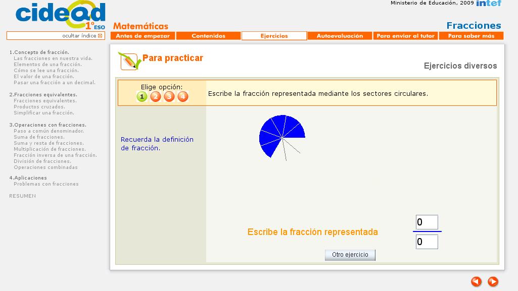http://recursostic.educacion.es/descartes/web/materiales_didacticos/EDAD_1eso_fracciones/index_1quincena5.htm