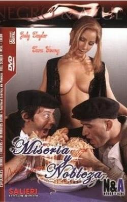 Miseria y Nobleza – 2003 Español