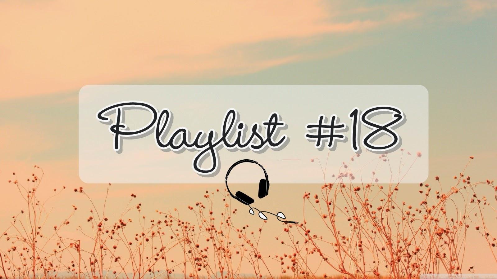 PLAYLIST, PLAYLIST DA SEMANA, MÚSICA, MUSIC,