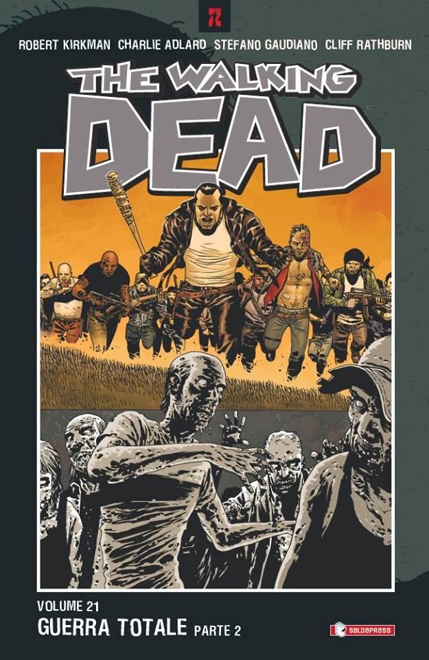 The Walking Dead #21 - Guerra totale (parte 2)