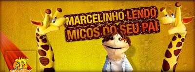 """Concurso Cultural """"Marcelinho lendo Micos do seu Pai"""""""