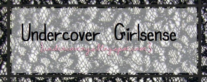 Undercover Girlsense