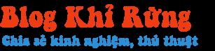 Khỉ Rừng Blog | Tạo nên sự khác biệt!