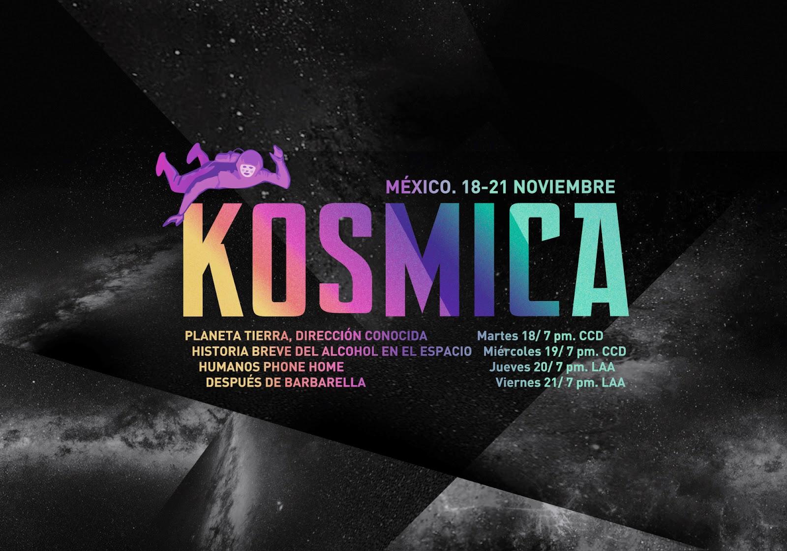 Festival de Arte y Cultura Espacial KOSMICA México 2014