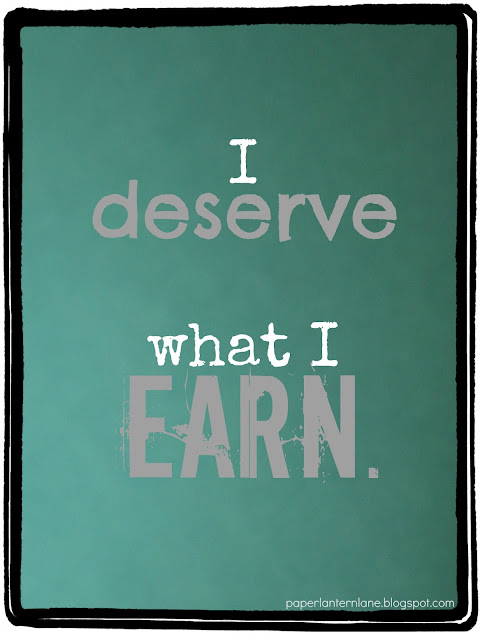 Typography-- I Deserve What I Earn