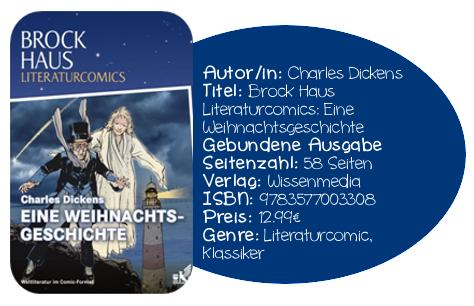 http://www.amazon.de/Brockhaus-Literaturcomics-Eine-Weihnachtsgeschichte-Weltliteratur/dp/3577003308/ref=sr_1_sc_1?ie=UTF8&qid=1384369515&sr=8-1-spell&keywords=Literarturcomic+Eine+Weihnachtsgeschichte
