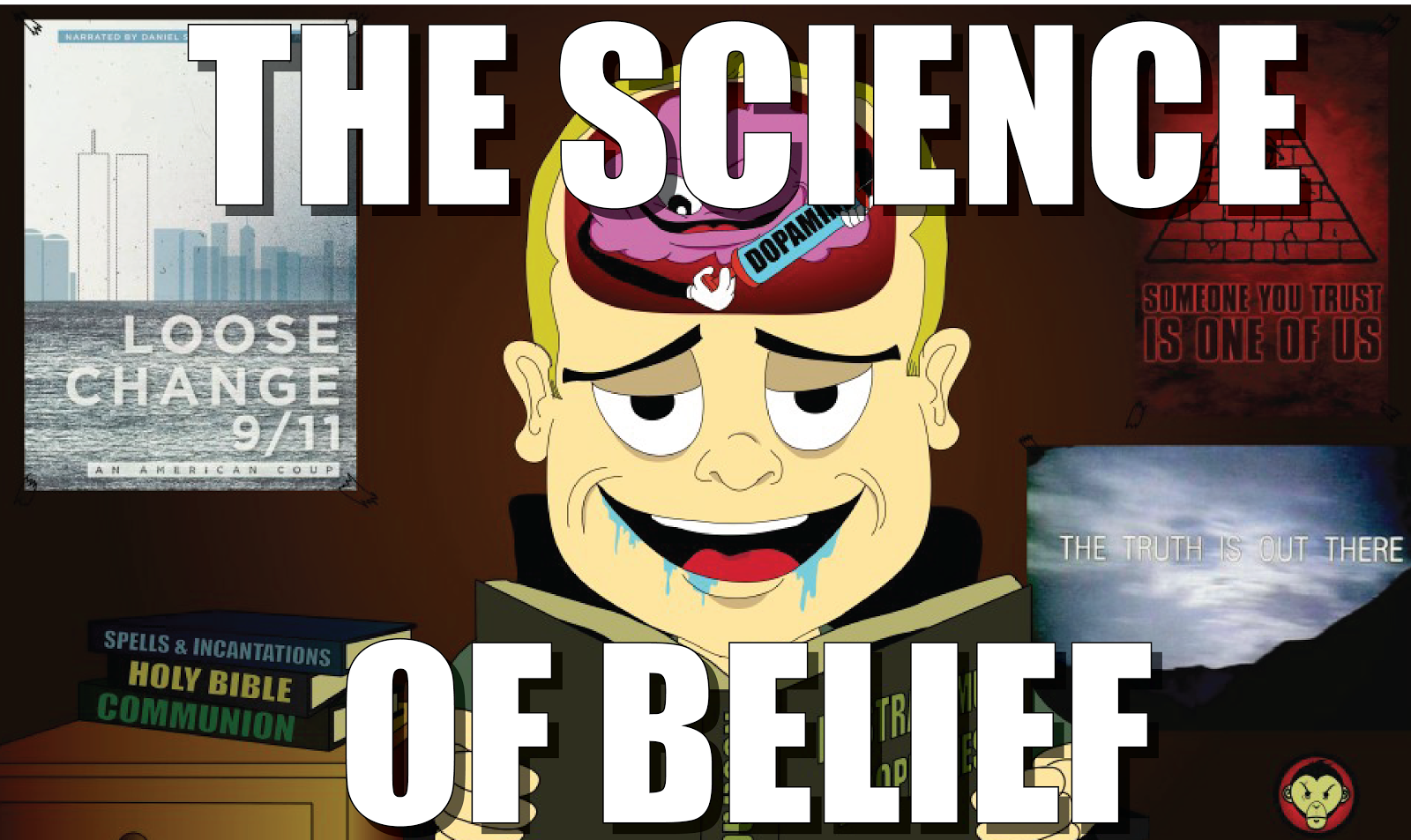 Science & Belief | Why We Believe in Gods, Ghosts, UFO's, Conspiracies and Everything Else