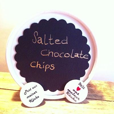 """Salted Chocolat Chips mit Buttons """"Mit Liebe aus meiner Küche"""""""