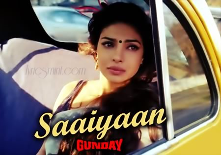 Priyanka Chopra in Saaiyaan from Gunday