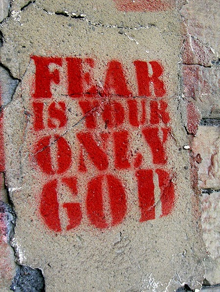 fear is your only god, graffiti, urban photography, photo