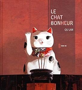 Les bonheurs de cassandre la l gende du chat porte bonheur - Porte bonheur chinois chat ...