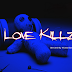 "Mixtape:  Canon Gang ""Love Killz"""