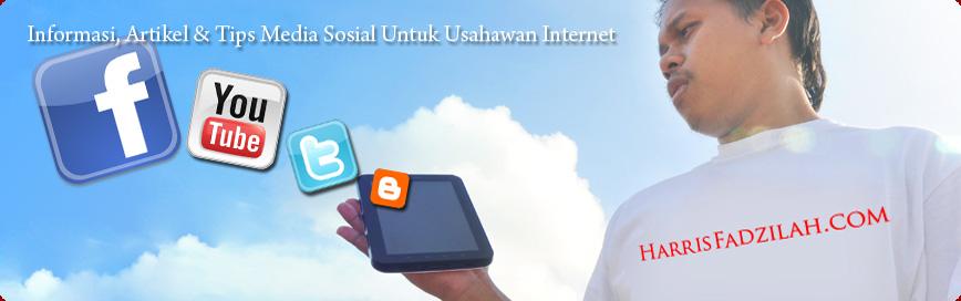 Harris Fadzilah : Rakan Media Sosial Anda!