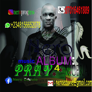 MUSIC: Nero 3 – Pray For Nigeria (M&M Rukyclassic)