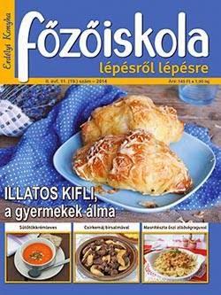 FŐZŐISKOLA - MÁR KAPHATÓ AZ OKTÓBER-NOVEMBERI SZÁM!!!
