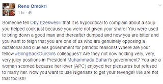 Someone tell Oby Ezekwesili that it is hypocritical to complain about a soup you helped cook because you were not given your share- Reno Omokri