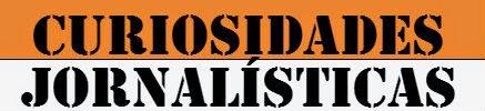 Curiosidades Jornalísticas